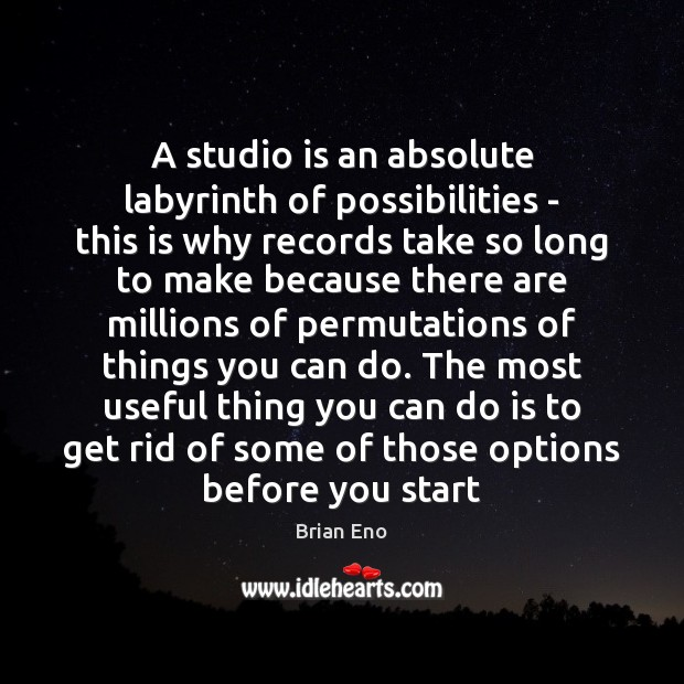 A studio is an absolute labyrinth of possibilities – this is why Image