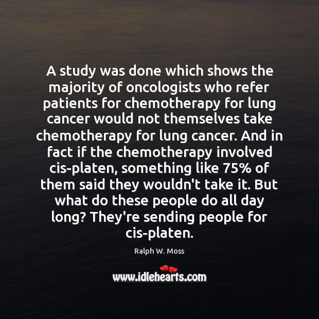 A study was done which shows the majority of oncologists who refer Image