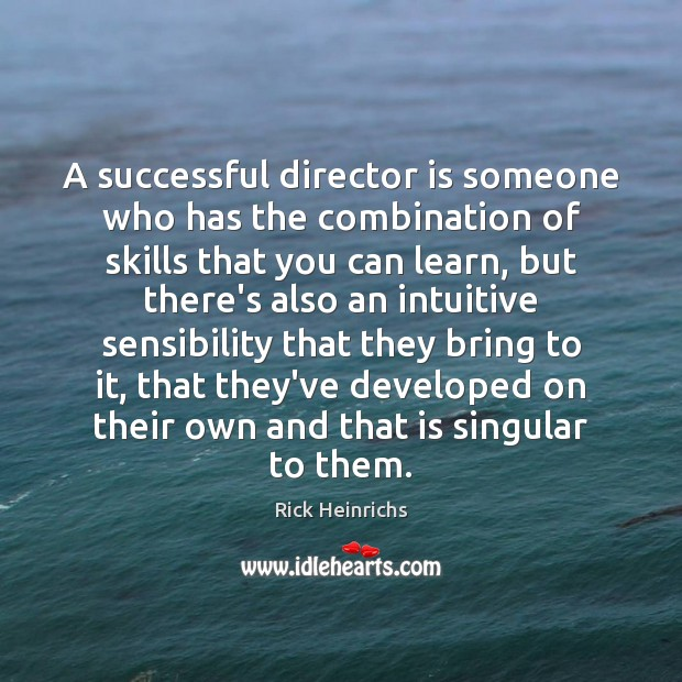 Image, A successful director is someone who has the combination of skills that