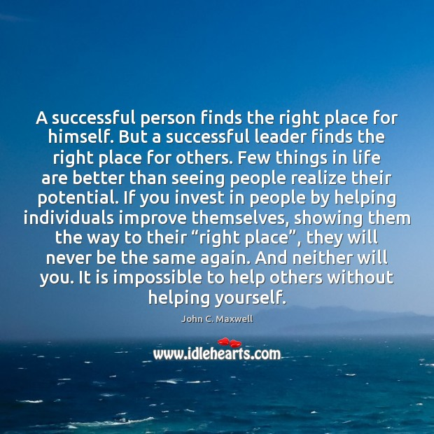 Image, A successful person finds the right place for himself. But a successful