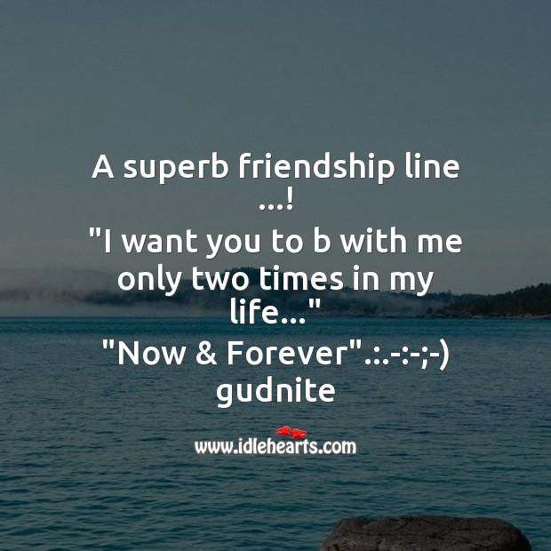 A superb friendship line …! Good Night Messages Image