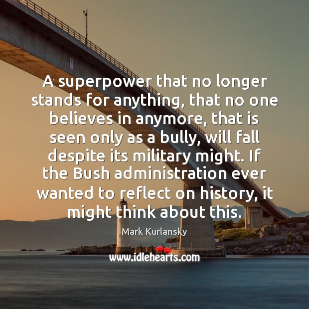 A superpower that no longer stands for anything, that no one believes Image