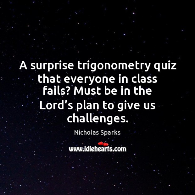 A surprise trigonometry quiz that everyone in class fails? Must be in Image