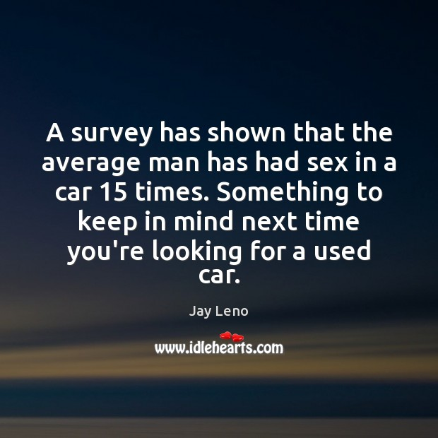 Image, A survey has shown that the average man has had sex in