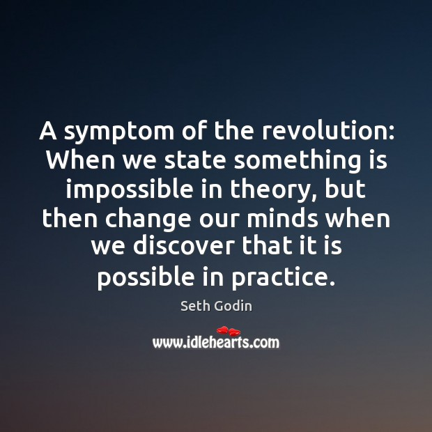 Image, A symptom of the revolution: When we state something is impossible in