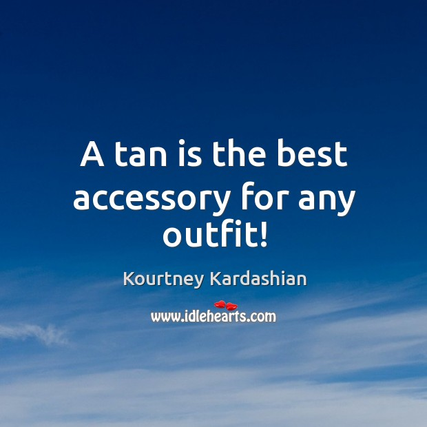 A tan is the best accessory for any outfit! Image