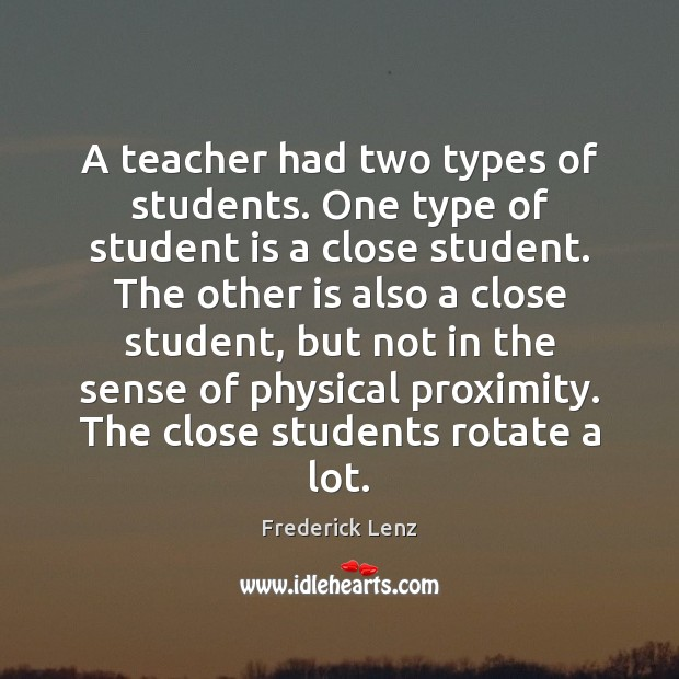 A teacher had two types of students. One type of student is Student Quotes Image