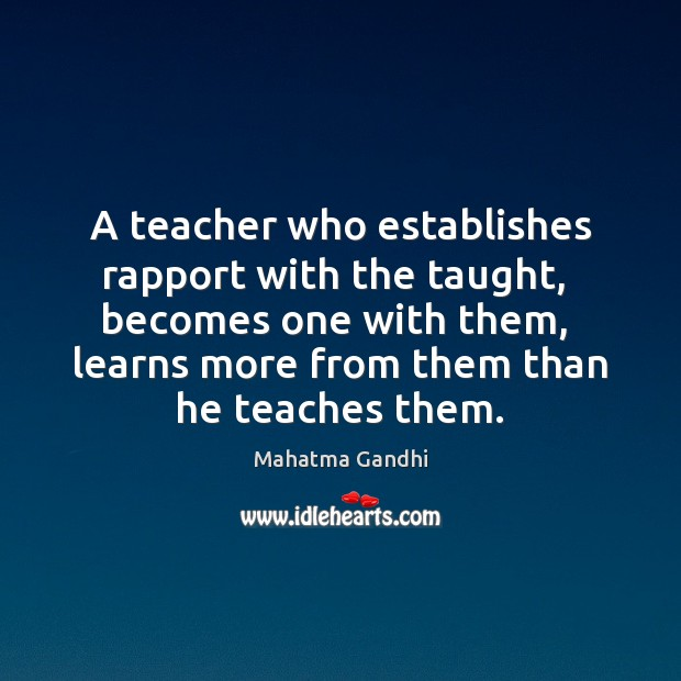Image, A teacher who establishes rapport with the taught,  becomes one with them,