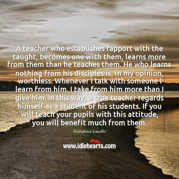 A teacher who establishes rapport with the taught, becomes one with them, Image