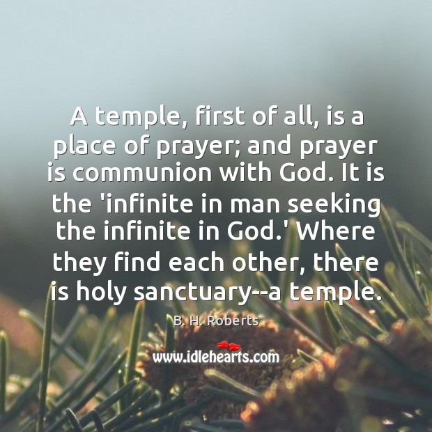 Image, A temple, first of all, is a place of prayer; and prayer