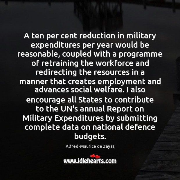 Image, A ten per cent reduction in military expenditures per year would be