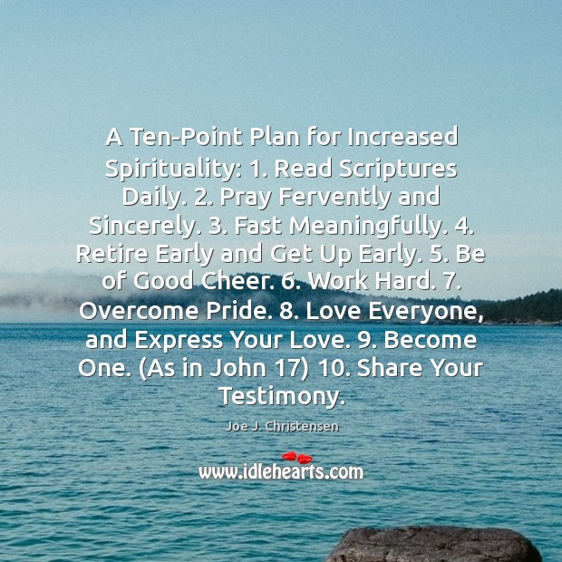 Image, A Ten-Point Plan for Increased Spirituality: 1. Read Scriptures Daily. 2. Pray Fervently and