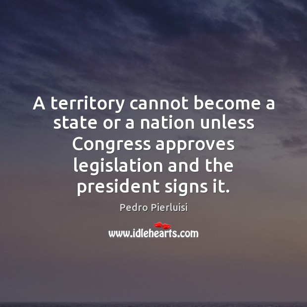 Image, A territory cannot become a state or a nation unless Congress approves
