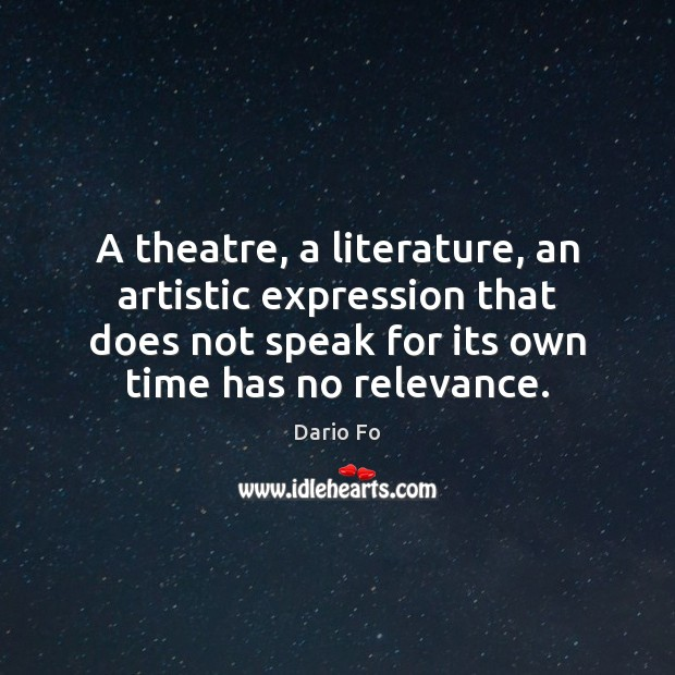A theatre, a literature, an artistic expression that does not speak for Image