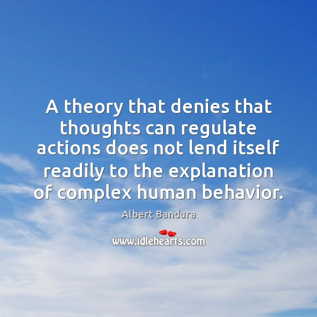Image, A theory that denies that thoughts can regulate actions does not lend