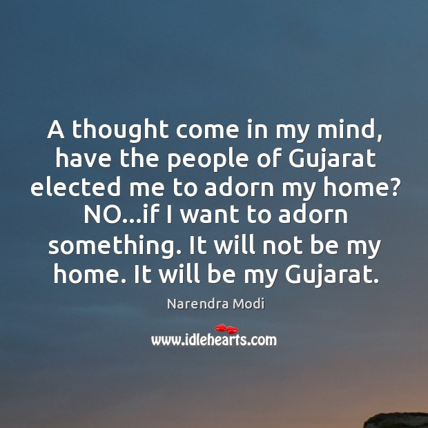 A thought come in my mind, have the people of Gujarat elected Image