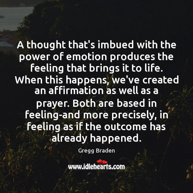 Image, A thought that's imbued with the power of emotion produces the feeling