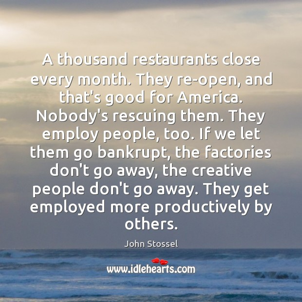 A thousand restaurants close every month. They re-open, and that's good for Image