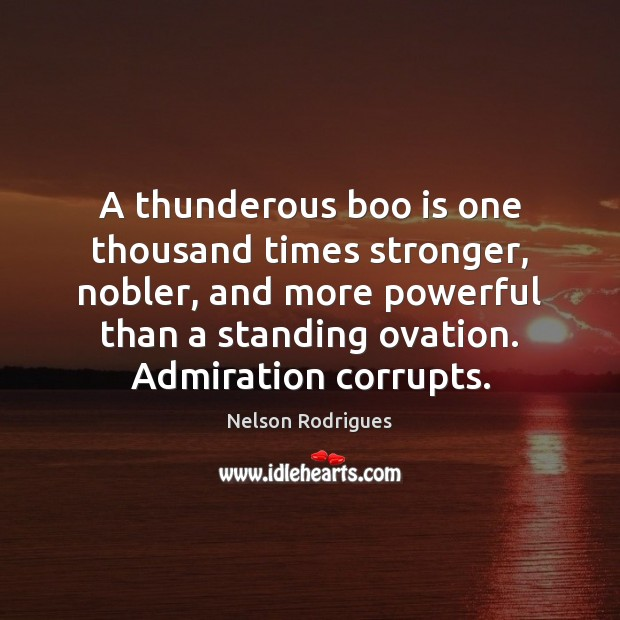 A thunderous boo is one thousand times stronger, nobler, and more powerful Image