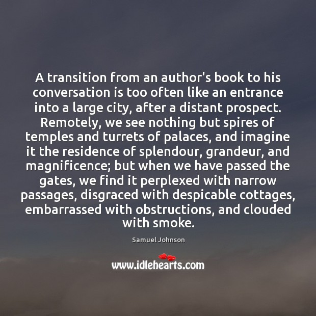 A transition from an author's book to his conversation is too often Image