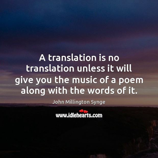 A translation is no translation unless it will give you the music Image
