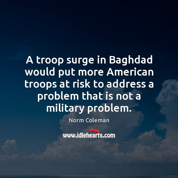 Image, A troop surge in Baghdad would put more American troops at risk