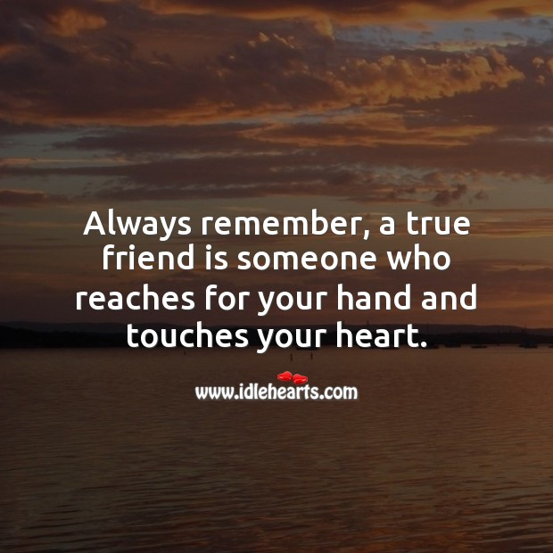 A true friend is one who touches your heart Friendship Messages Image