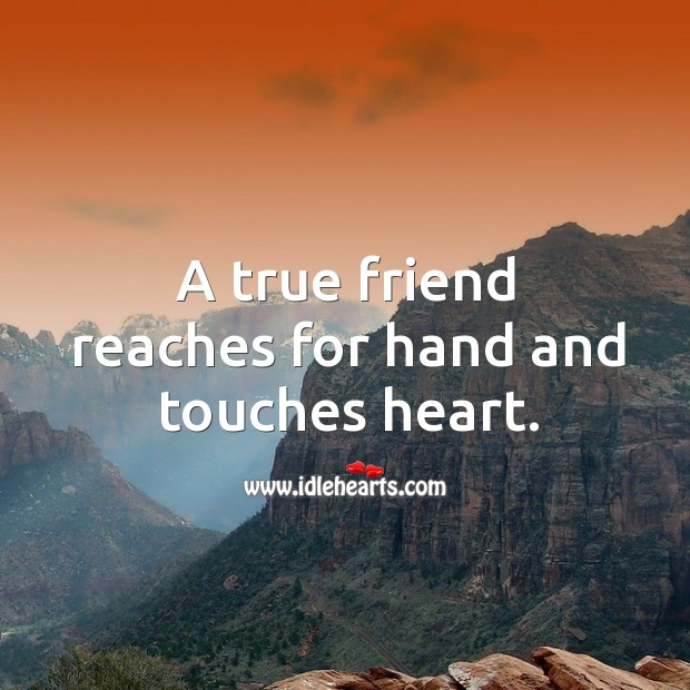 Image, A true friend reaches for hand and touches heart.