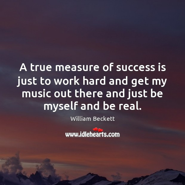 A true measure of success is just to work hard and get Image