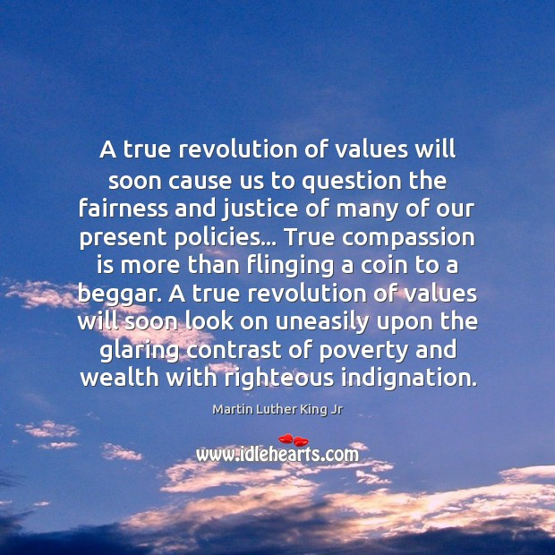A true revolution of values will soon cause us to question the Image