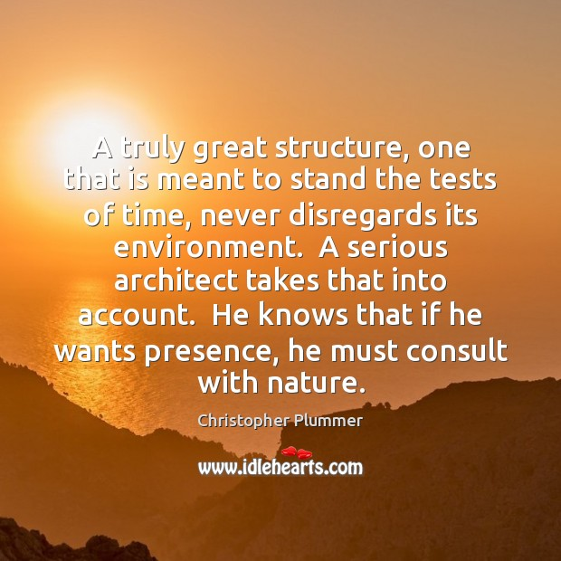 A truly great structure, one that is meant to stand the tests Image