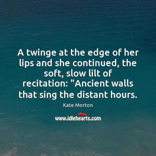 A twinge at the edge of her lips and she continued, the Image