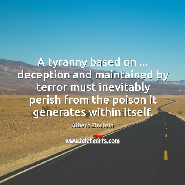 Image, A tyranny based on … deception and maintained by terror must inevitably perish
