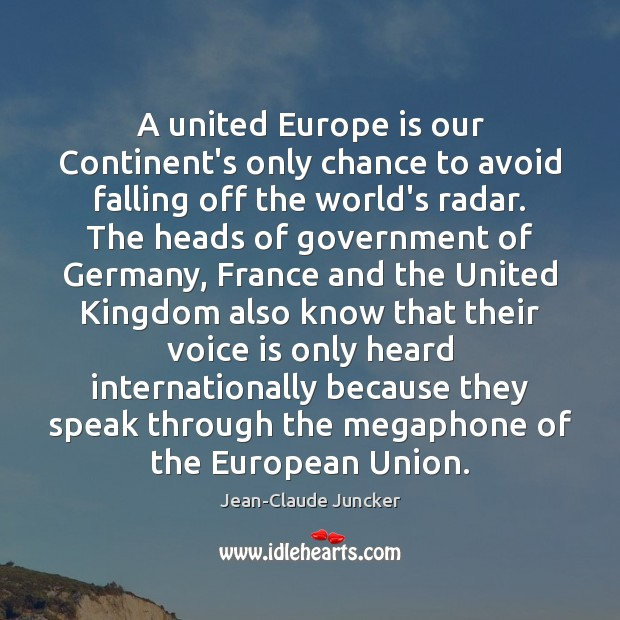 Image, A united Europe is our Continent's only chance to avoid falling off