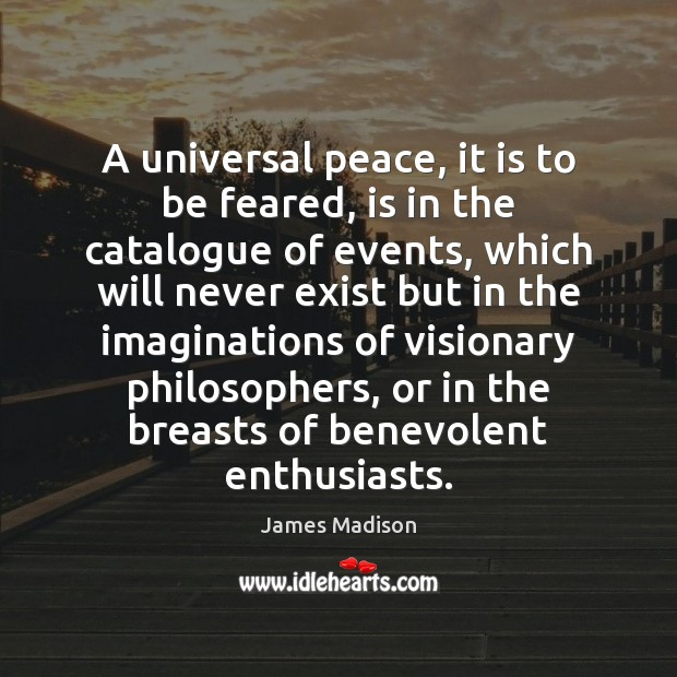 A universal peace, it is to be feared, is in the catalogue Image