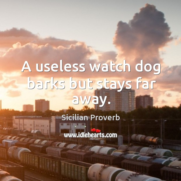 Image, A useless watch dog barks but stays far away.