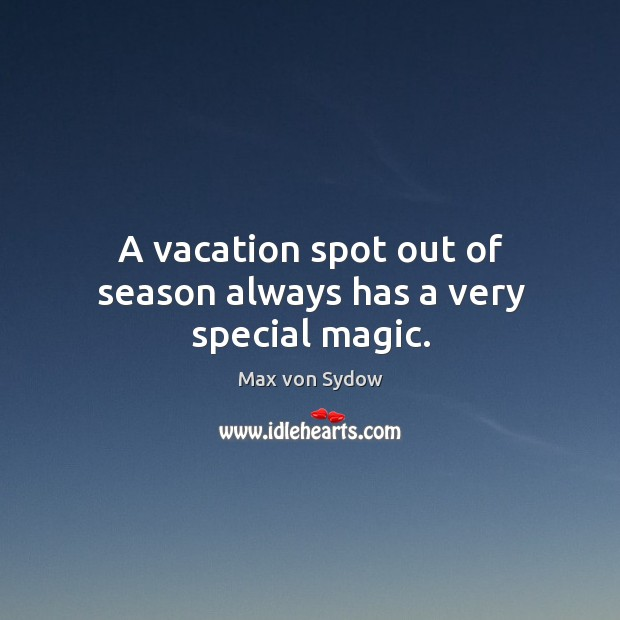 A vacation spot out of season always has a very special magic. Image