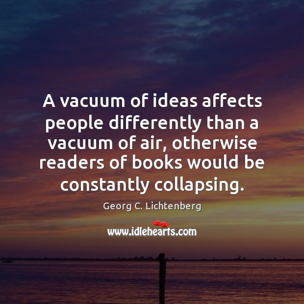 A vacuum of ideas affects people differently than a vacuum of air, Image