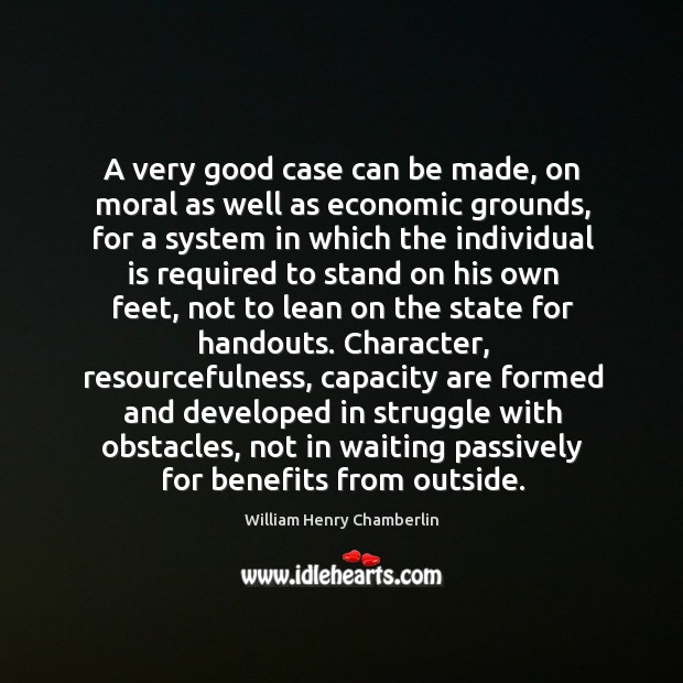 A very good case can be made, on moral as well as Image