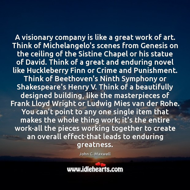 Image, A visionary company is like a great work of art. Think of