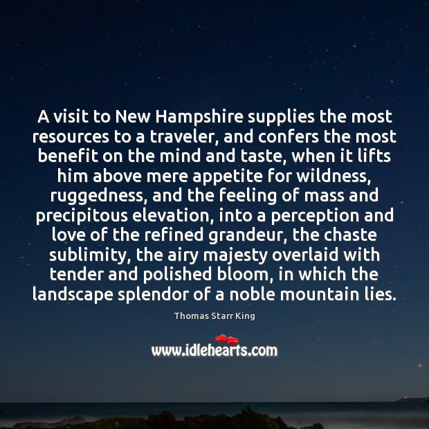 Image, A visit to New Hampshire supplies the most resources to a traveler,