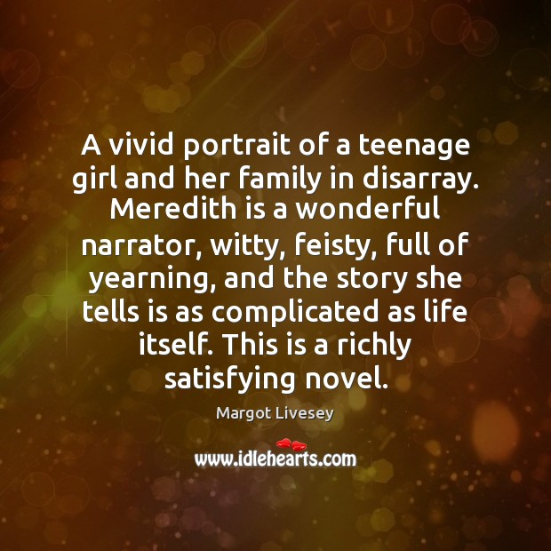 A vivid portrait of a teenage girl and her family in disarray. Image