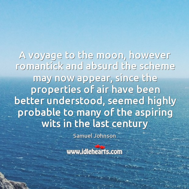 Image, A voyage to the moon, however romantick and absurd the scheme may