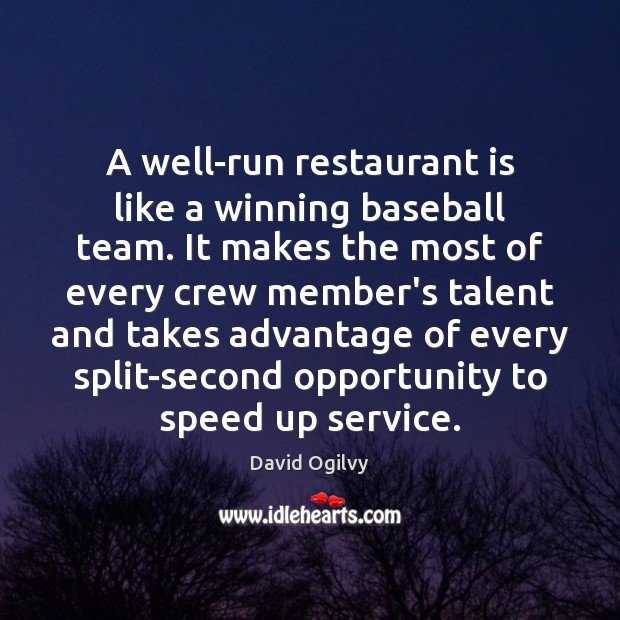 Image, A well-run restaurant is like a winning baseball team. It makes the