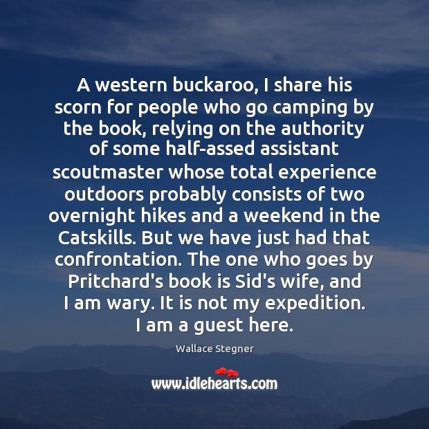 Image, A western buckaroo, I share his scorn for people who go camping