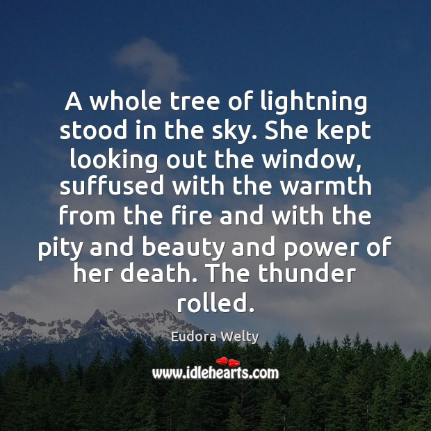 Image, A whole tree of lightning stood in the sky. She kept looking