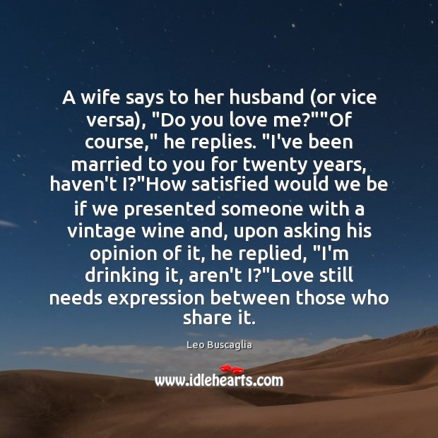 "Image, A wife says to her husband (or vice versa), ""Do you love"