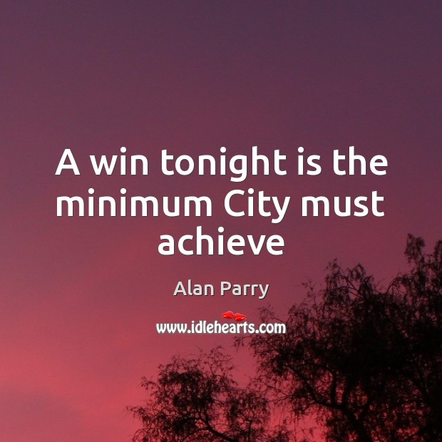 Image, A win tonight is the minimum City must achieve