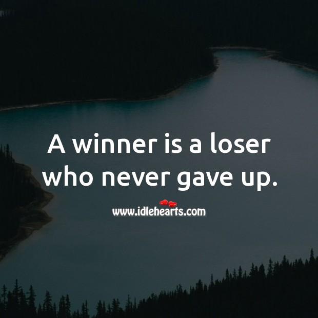 A winner is a loser Image