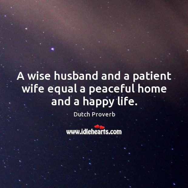 Image, A wise husband and a patient wife equal a peaceful home and a happy life.